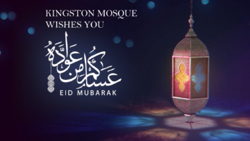 Kingston Mosque wishes everyone Eid Mubarak 2020!